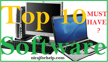 Top 10 Software must have in Your Computer or Laptop 111