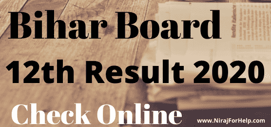 Bihar Board 12th Result 2020 Check Online