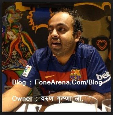FoneArena.Com, Varun Krishnan - Nirajforhelp.com
