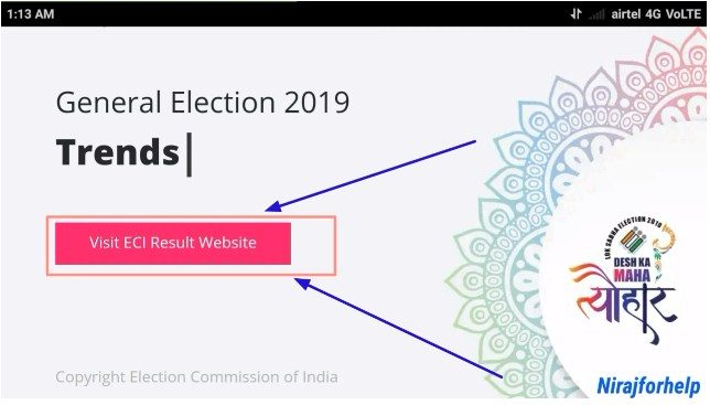 On Election Commission of India website Homepage click on ECI Result Website