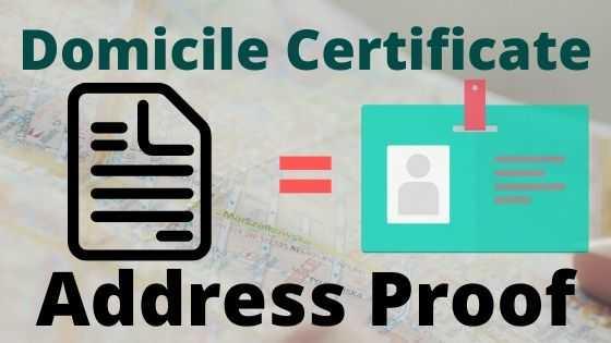 Domicile Certificate को Address Proof के तौर पर इस्तेमाल करते है.