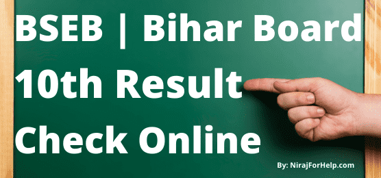 BSEB Bihar Board 10th Result Check Online