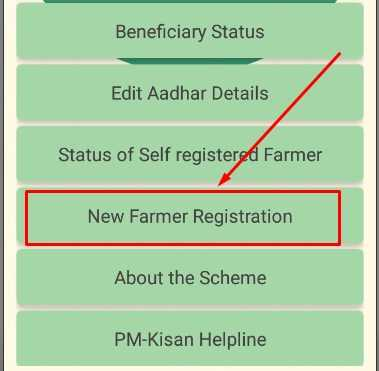 Click on New Farmer Registration Menu for New Kisan Registrationon Pm Kisan App