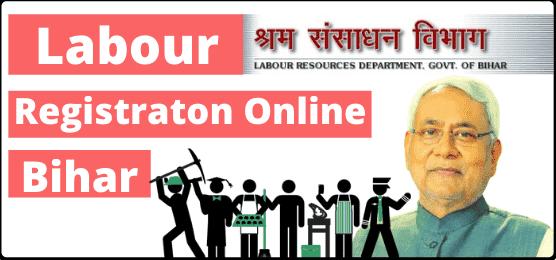 Bihar Labour Registration Online