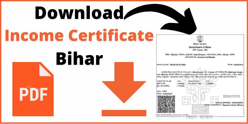 Download Income Certificate Bihar & Print Digitally Signed Income Certificate Bihar