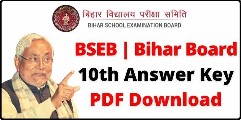 BSEB Matric | Bihar Board 10th Answer Key PDF Download Subject Wise